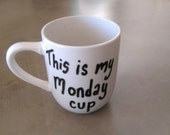 Mug - This is My Monday Cup