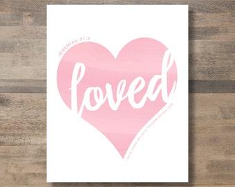 LOVED Jeremiah 31:3 print - diy printable