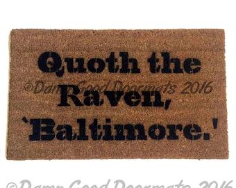 Quoth the Raven, Baltimore™ Poe quote doormat