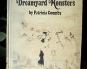Dorrie and the Dreamyard Monsters, Patricia Coombs, Vintage Childrens Magic Hardback Book, Witch Magic Book 1977