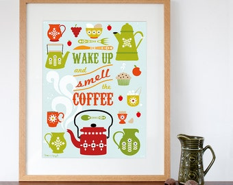 Wake Up and Smell the Coffee Retro Style Art Print