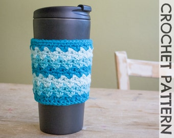 CROCHET PATTERN: Ziggy Coffee Cup Cozy