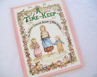 Tasha Tudor book, First Printing, A Time to Keep, 1977, Hardbound