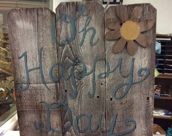 Oh Happy Day! Rustic sign