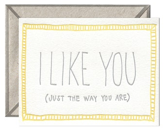 Just the Way You Are letterpress card