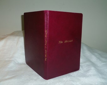 Music Book, The Messiah A Sacred Oratorio, G.F. Handel, Edited by E. Prout, Printed by Novello 1942
