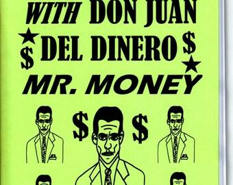 Millionaire Magick with Don Jaun Del Dinero Mr. MOney