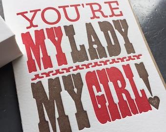 Letterpress Valentine, My Lady My Girl card