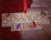 Stranger Things Ornament