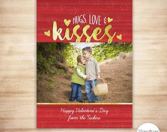 Valentine's Day Photo Card - Valentine Card - Printable Valentine Photo Card - Gold Foil Hugs Love Kisses - PERSONALIZED & PRINTABLE