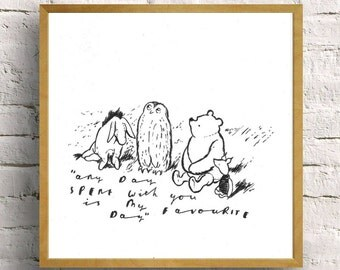 winnie the pooh and friends drawing with 'favourite day' quote - hand drawn winnie the pooh sketch//nursery art//childs room
