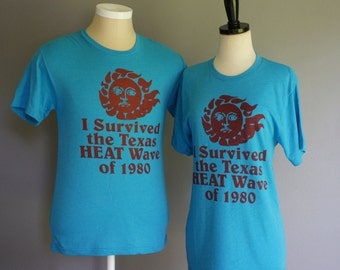 Vintage I Survived the TEXAS HEAT Wave of 1980, New Retro T-shirt (s-xl)