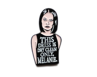 "Posh Spice ""This dress is dry clean only Melanie"" enamel lapel pin"