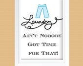 Funny Laundry Room Art Print - Printable - Laundry Room Decor -  Blue Pants - Instant Download - 8x10 and 11x14