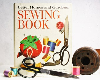Vintage Better Homes and Gardens Sewing Book- Custom Sewing Made Easy, Creative Sewing Guide , Professional Sewing Methods Guide