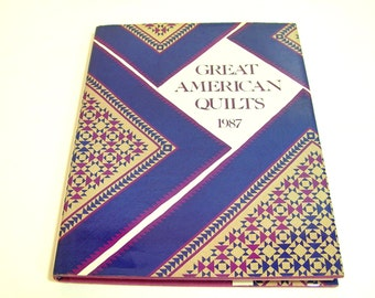 Great American Quilts, 1987, Compiled By Sandra L. O'Brien, Vintage Book