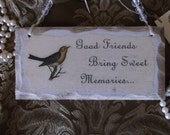 Shabby wood sign, Friend verse with bird, Friend gift, antiqued white