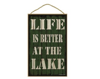 """Green Life Is Better At The Lake Campsite Sign Plaque 10""""x16"""""""