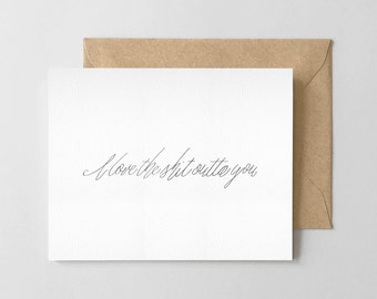 I Love the Shit Outta You - Valentine's Day Greeting Card