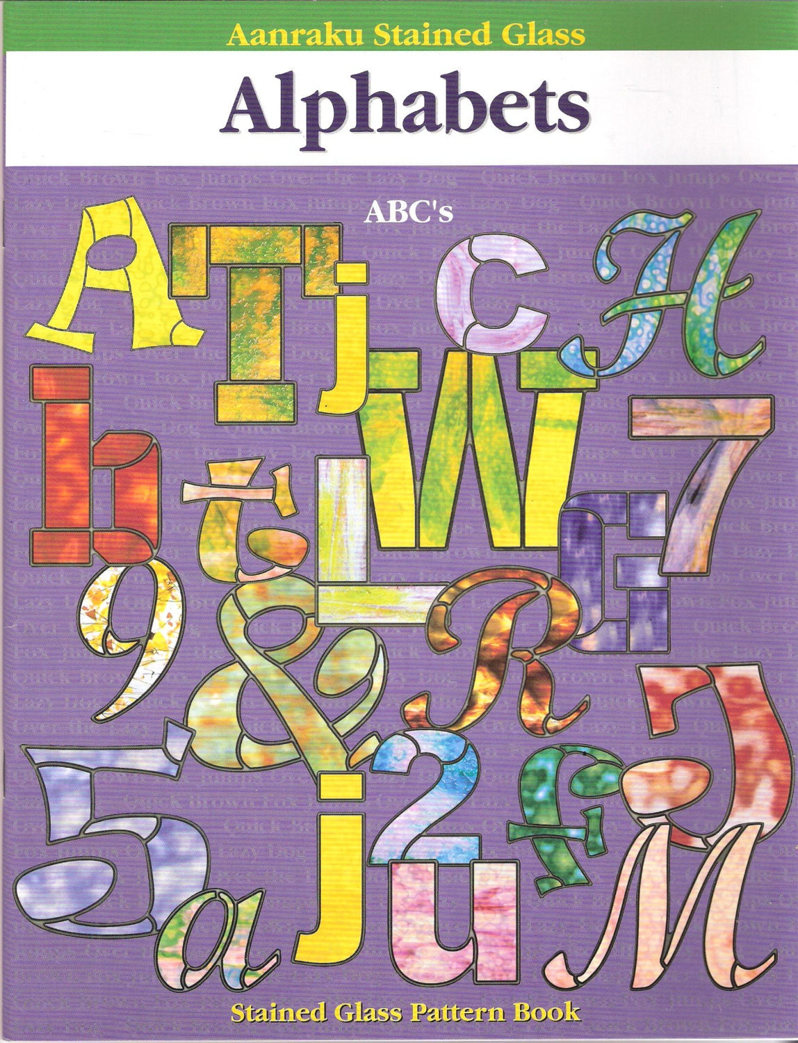 Alphabets By Aanraku Stained Glass Pattern Book