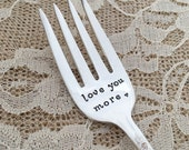 Love you more  Hand Stamped fork. vintage triumph