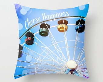 Throw Pillow Cover - Art Pillow Cover - Photo Pillow Covers - Choose Happiness - Typography Pillow - Blue Pillow Cover - Ferris Wheel Pillow
