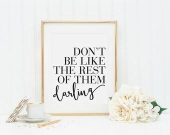 Inspirational Quote, Typography Print, Inspirational Wall Art, Typography, Typography Quote, Office Wall Art, Inspirational Print, Preppy