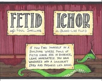 """5""""x7"""" Fetid Ichor Print"""