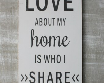 What I Love About My Home is Who I Share it With