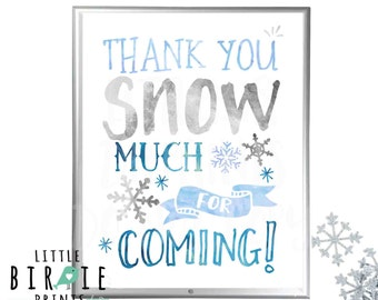 Winter onederland or Winter Baby shower sign decorations Thank you snow much for coming Blue and Silver Winter onederland decorations Sign