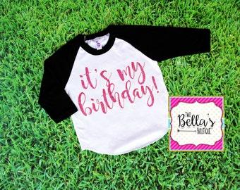 It's My Birthday Baseball Shirt- It's My Birthday Shirt- Birthday Girl- Birthday girl shirt- Birthday Shirt- Birthday- Girls' Birthday Shirt