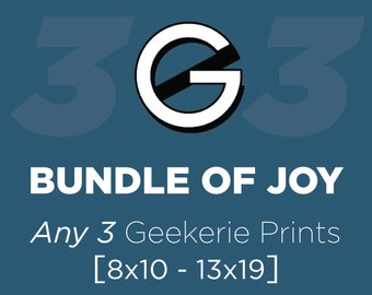 Buyer's Choice 3-pack // Save 5% Discount Bundle // Mix and Match Any Three Like-sized Geek Posters or Prints from The Geekerie
