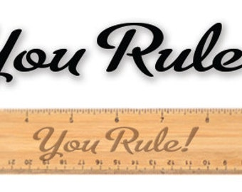 Engraved wooden ruler - 10581 You Rule!