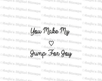 You Make My Heart Quote Digital Stamp Image