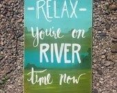 Hand-Lettered Painted Quote Sign for River, Lake, or Beach