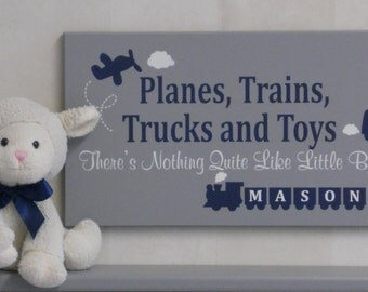 Planes Trains Trucks and Toys There's Nothing Quite Like Little Boys! Navy / Gray Painted Wooden Sign, Personalized Baby Boy Nursery Decor