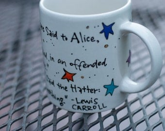 "Lewis Carroll ""Take some more tea"" Alice in Wonderland Quote Mug - Tea Party - Medium, standard white mug with stars - Handpainted, Literary"
