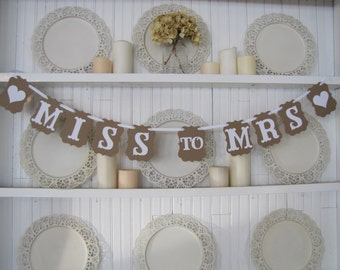 MISS to MRS Banner, Bridal Shower Sign, Bridal Shower Decoration, Wedding Sign, Country Wedding, Vintage Wedding