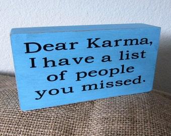 "Funny ""KARMA"" Wood Block Shelf Sitter"