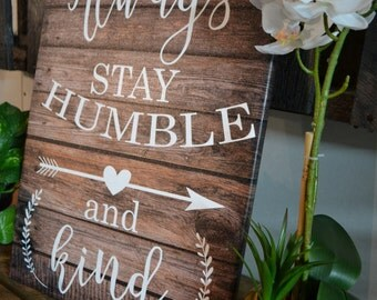 "14 x 20 Inch ""Always Stay Humble and Kind"" canvas art"