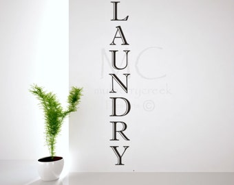 Laundry Room Decor, Laundry Room Wall Decals, Vertical Laundry Room Vinyl Wall Decals, Decals for Laundry Room, Laundry Room Sign