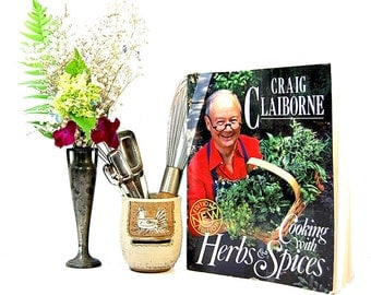 1984 Craig Claiborne Cooking With Herbs and Spices Vintage Cookbook New York Times Food Critic Low Salt Recipes