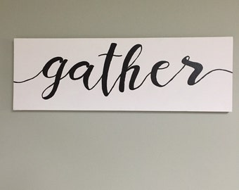 Gather-hand painted kitchen painting/sign