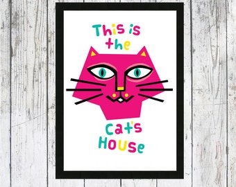 This is The Cat's House cat art print