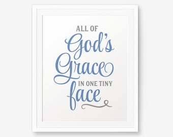 All of God's Grace in one Tiny Face, Boy Nursery Printable, Baby Boy Nursery Décor, Baby Boy Nursery Idea