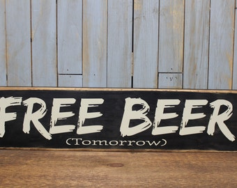 """Wooden Sign """"Free Beer tomorrow"""""""