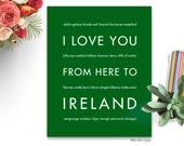 Ireland art, Ireland sign, Ireland gift, Ireland decor, St Patricks Day, Ireland Wedding, Art Print, I Love You From Here To IRELAND