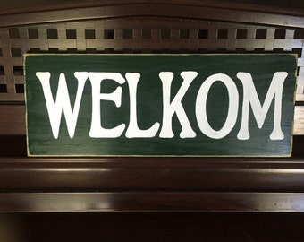 WELKOM Welcome in Dutch Sign Plaque Style Hand Painted Rustic You Pick Color Wooden