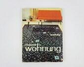 """Vintage German Home Decor Book """"Meine Wohnung"""" Lewitzky 1968"""