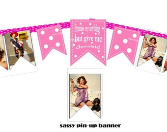 rEtRo sassy pinup GARLAND/BANNER pink polka bk and chocolate saying bridal shower girls night out digital delivery